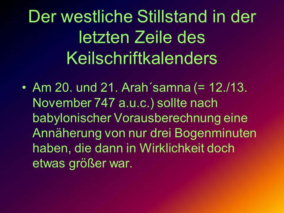 Der westliche Stillstand in der letzten Zeile des Keilschriftkalenders