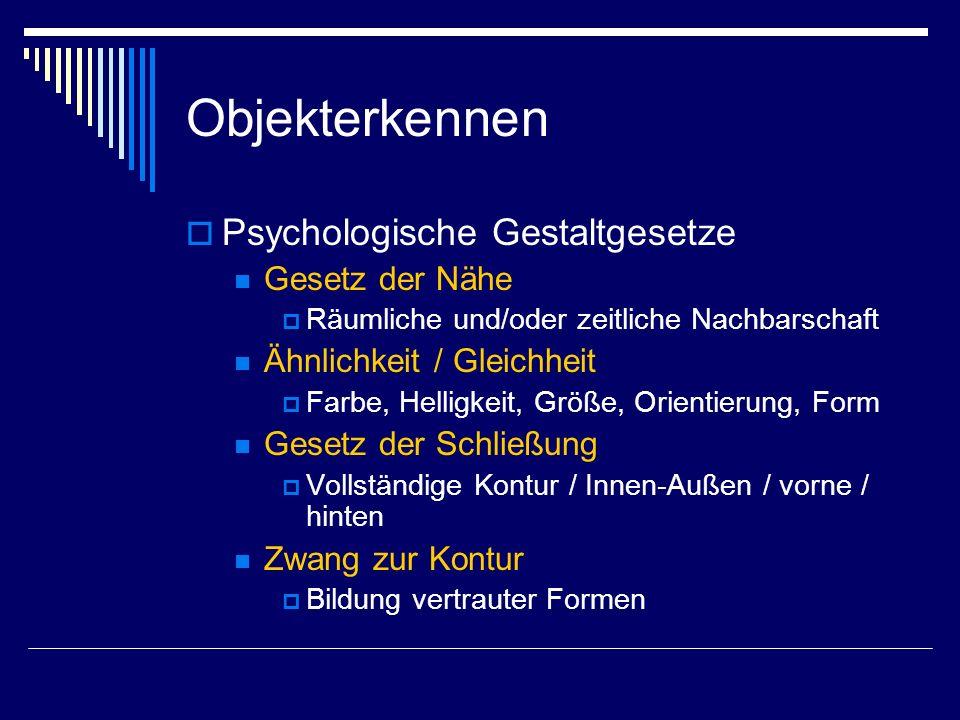 Objekterkennen Psychologische Gestaltgesetze Gesetz der Nähe