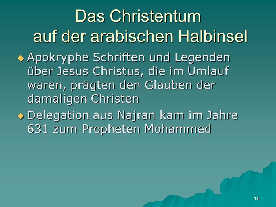 Das Christentum auf der arabischen Halbinsel