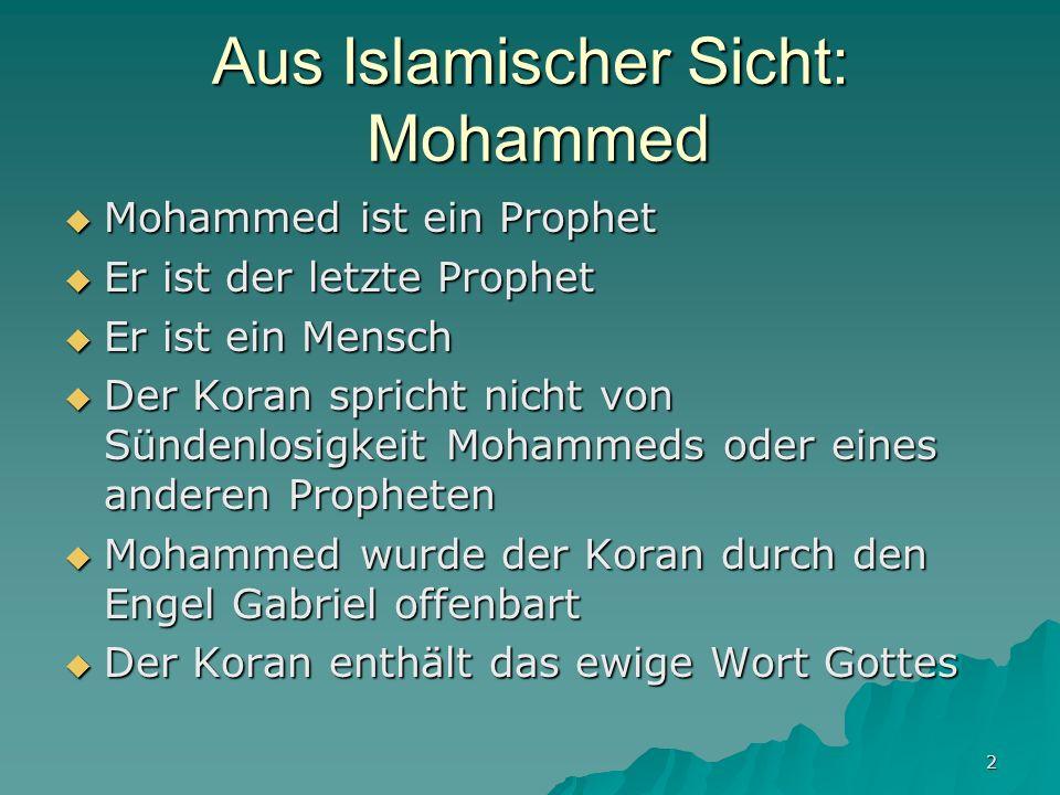 Aus Islamischer Sicht: Mohammed