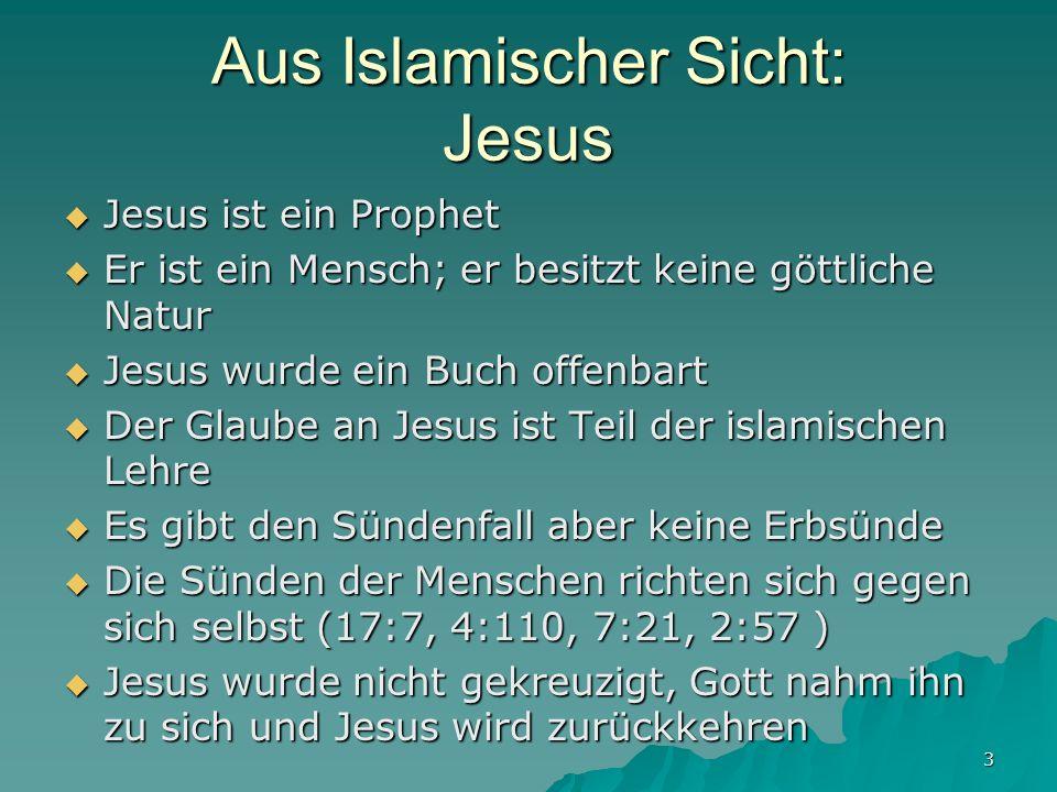 Aus Islamischer Sicht: Jesus