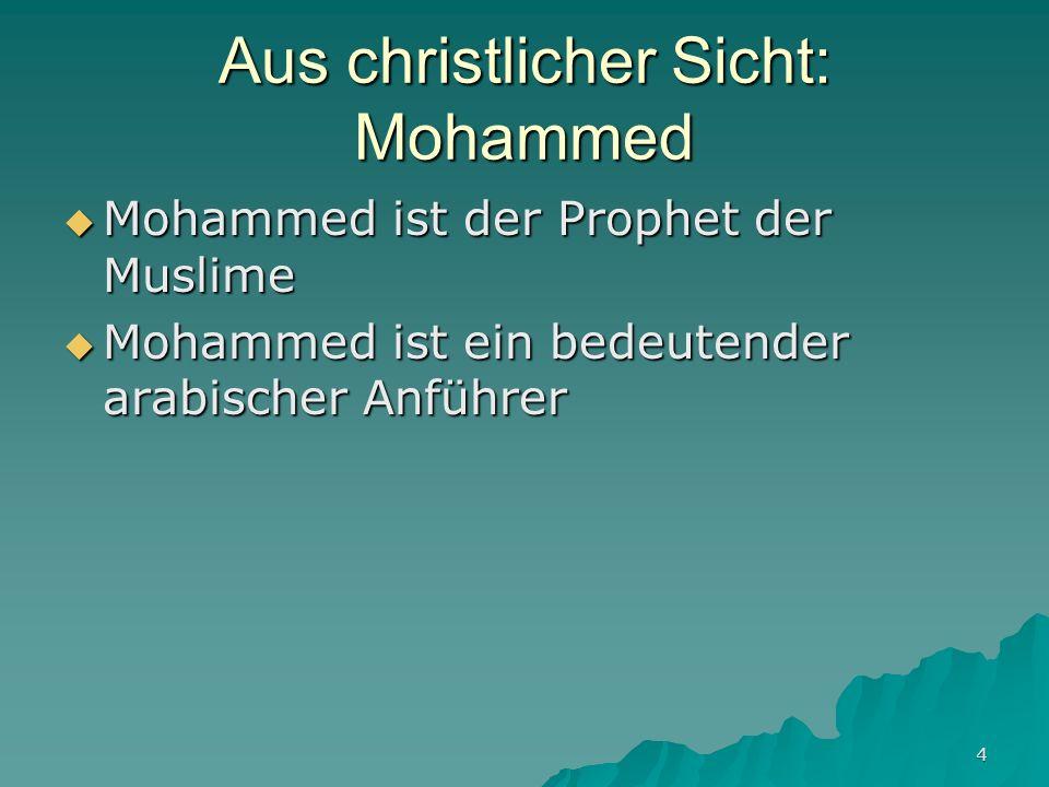 Aus christlicher Sicht: Mohammed