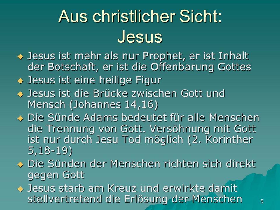 Aus christlicher Sicht: Jesus