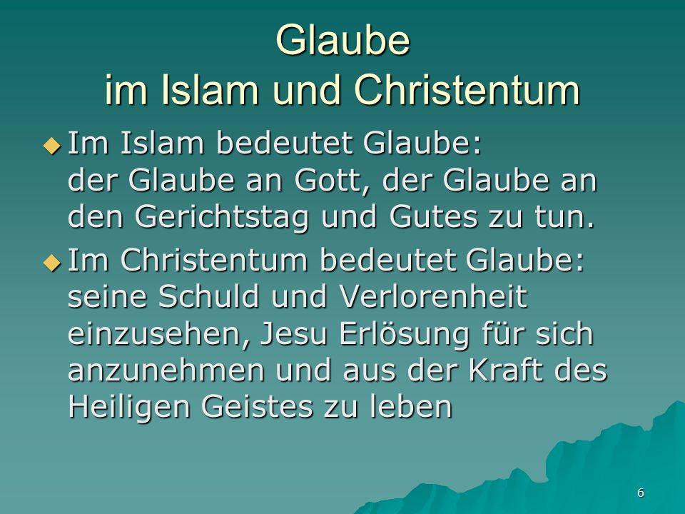 Glaube im Islam und Christentum