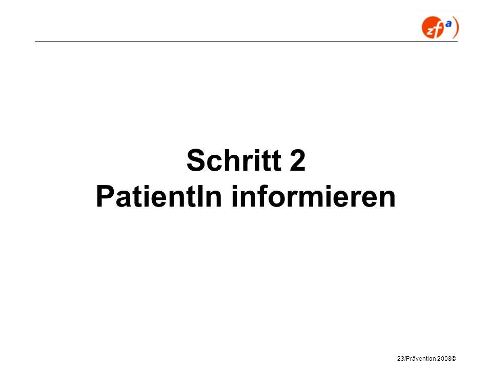 Schritt 2 PatientIn informieren