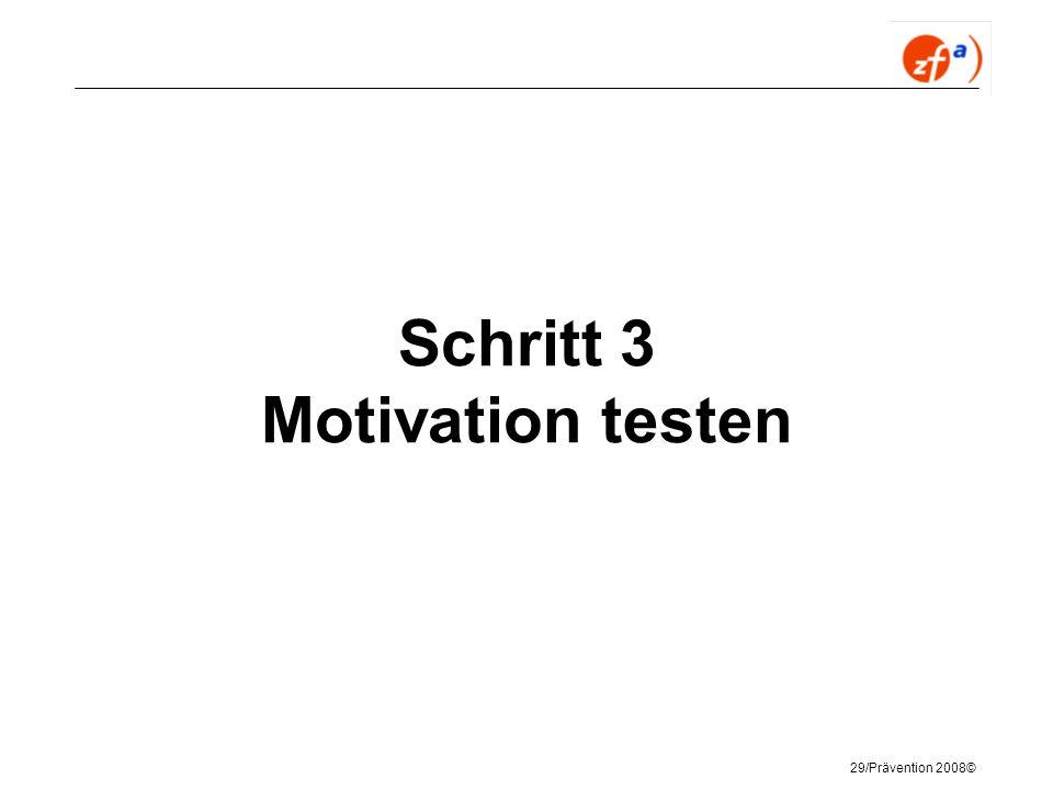 Schritt 3 Motivation testen