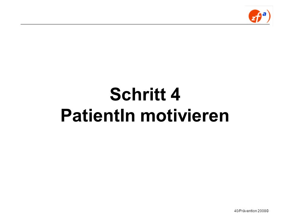 Schritt 4 PatientIn motivieren