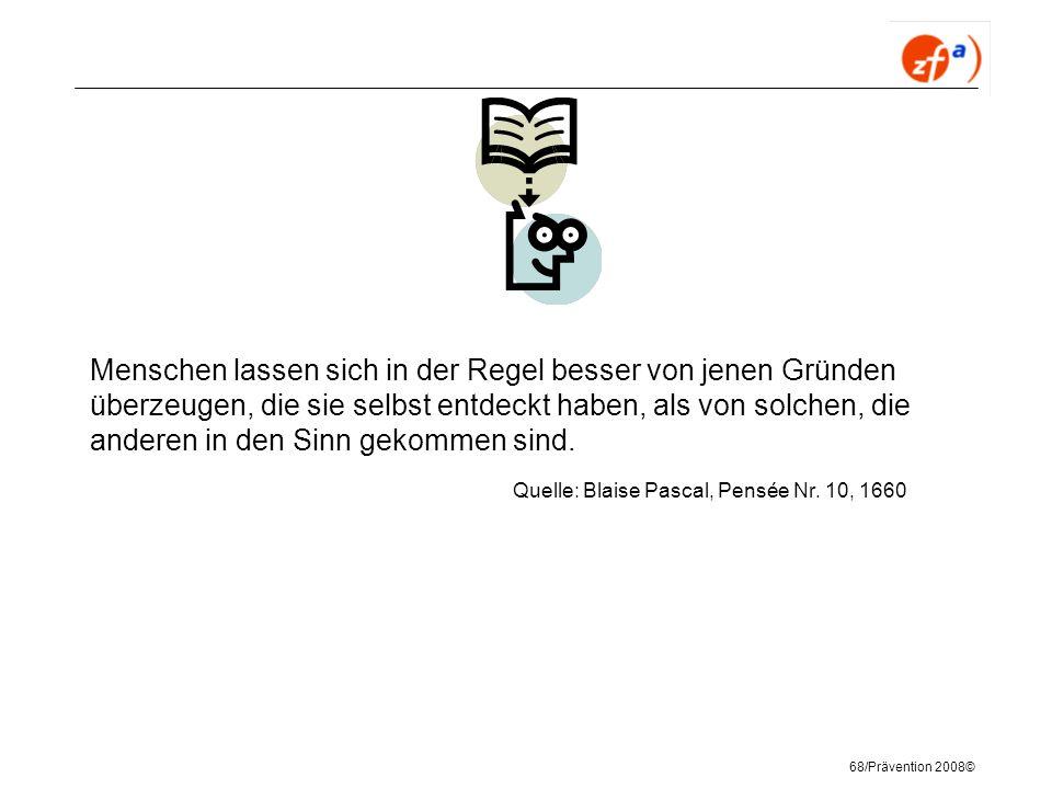 Quelle: Blaise Pascal, Pensée Nr. 10, 1660