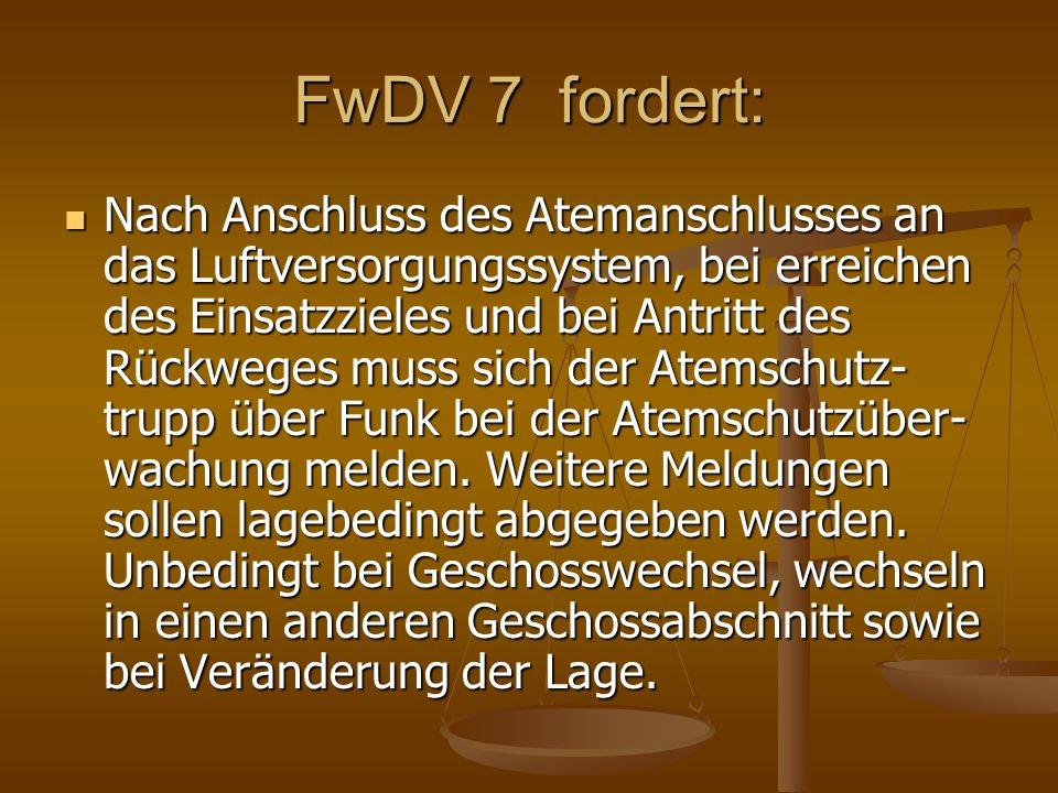FwDV 7 fordert: