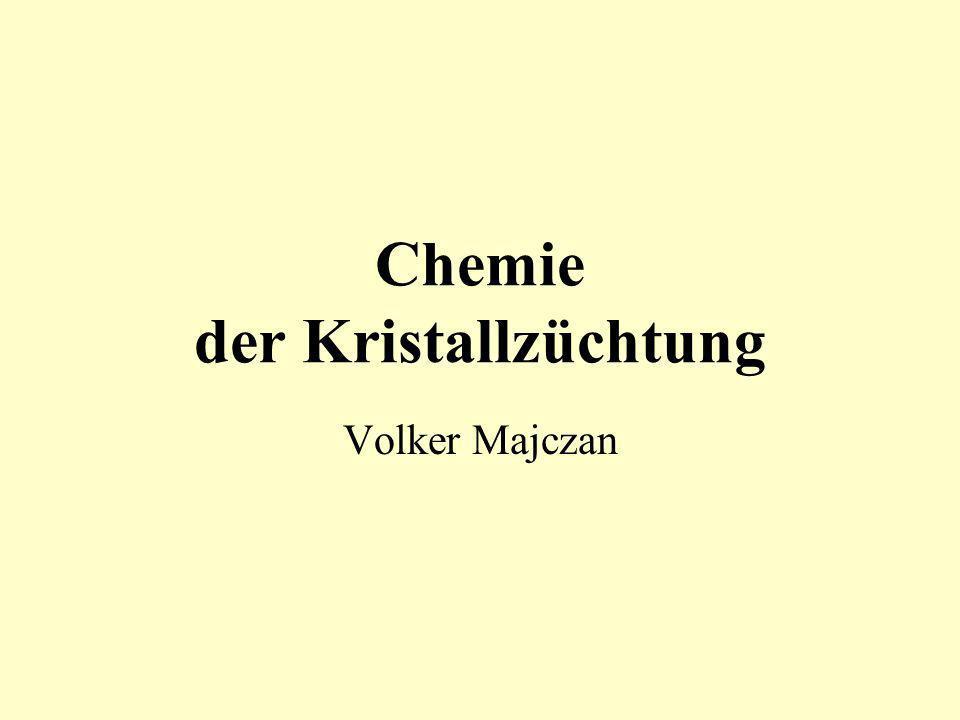Chemie der Kristallzüchtung