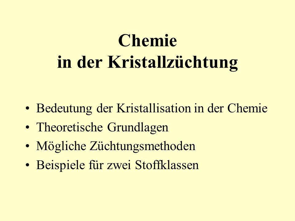 Chemie in der Kristallzüchtung
