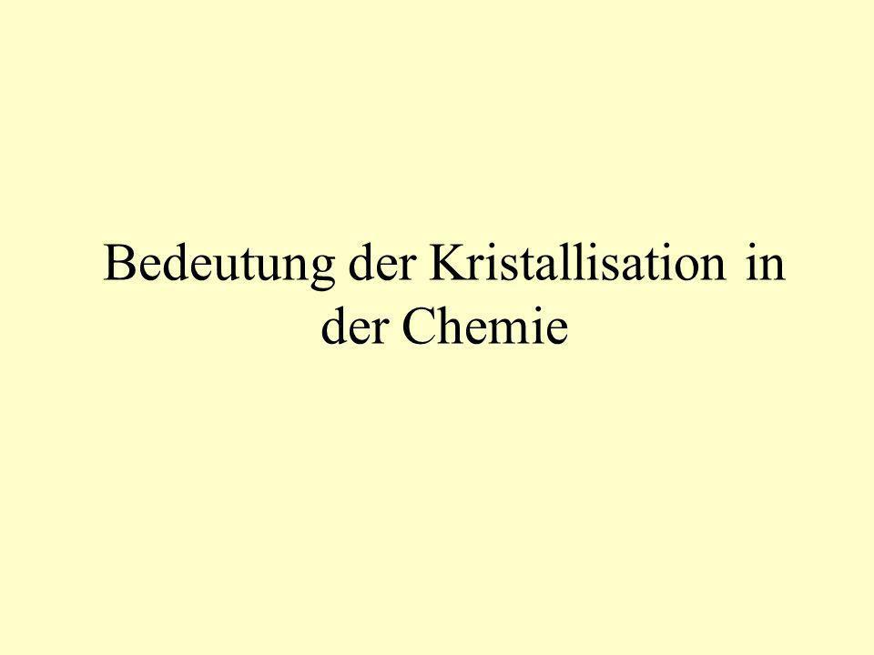 Bedeutung der Kristallisation in der Chemie