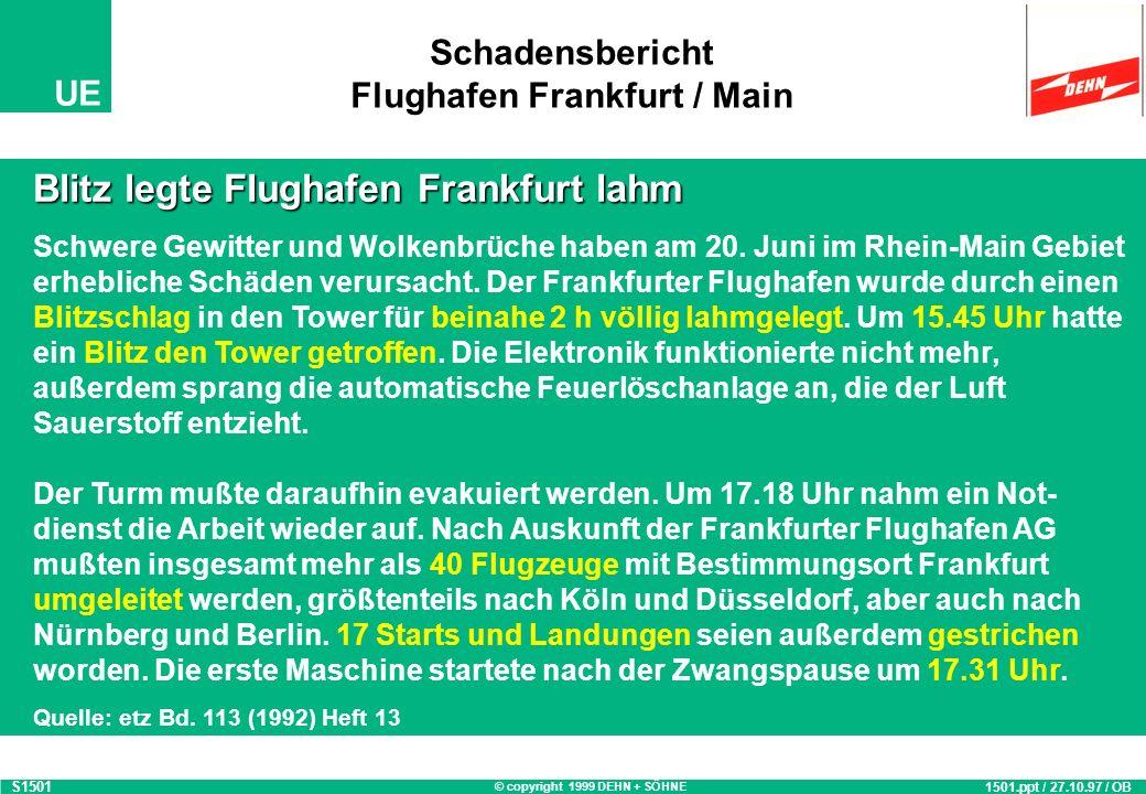 Schadensbericht Flughafen Frankfurt / Main