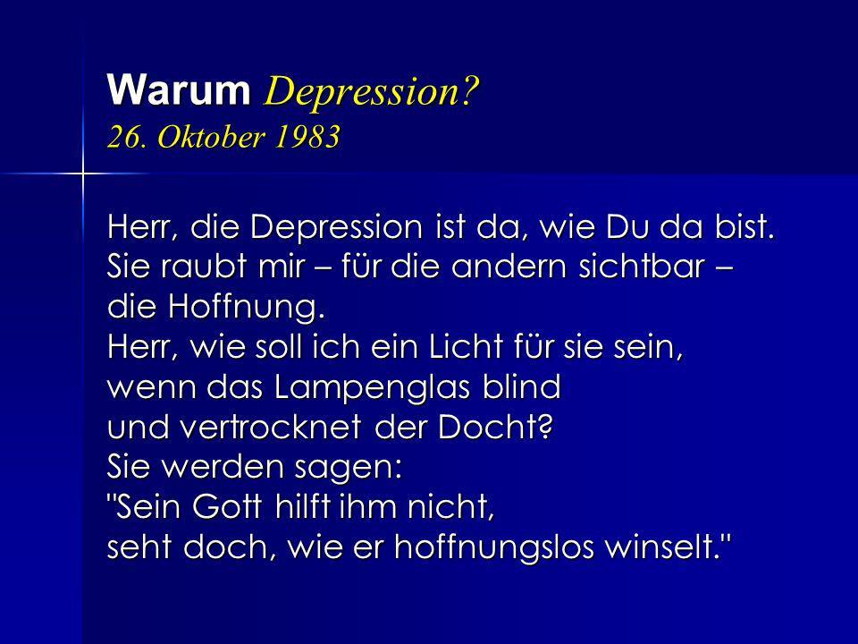 Warum Depression 26. Oktober 1983