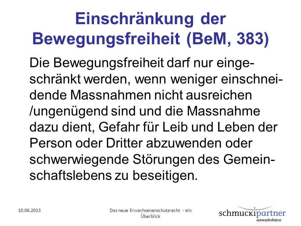 Einschränkung der Bewegungsfreiheit (BeM, 383)