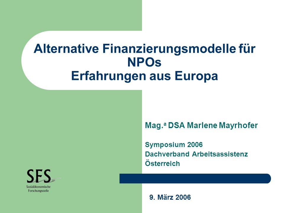 Alternative Finanzierungsmodelle für NPOs Erfahrungen aus Europa