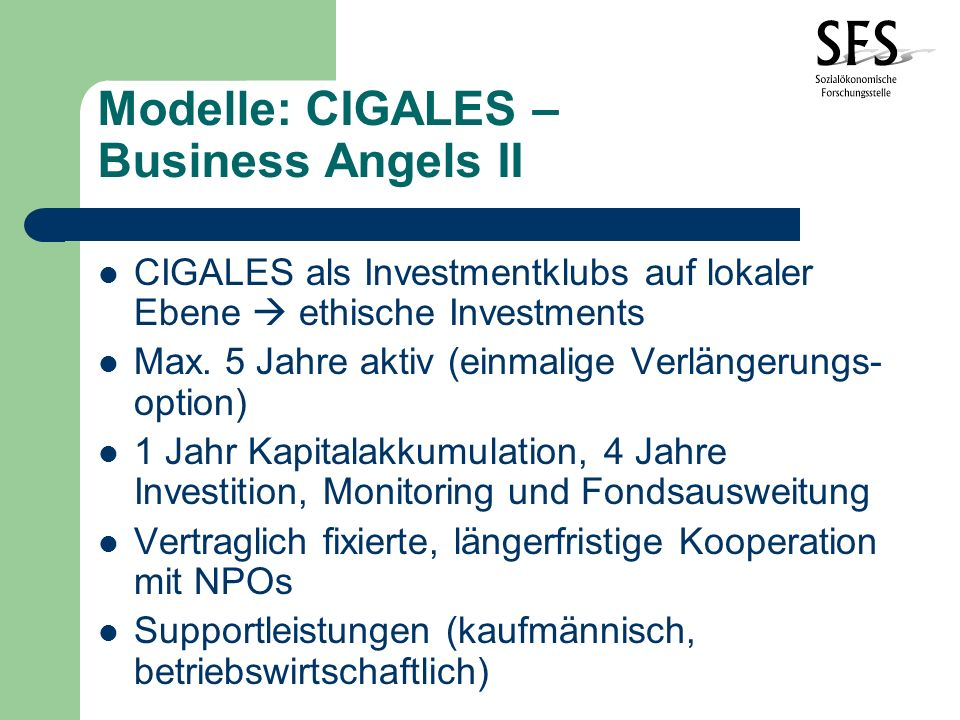 Modelle: CIGALES – Business Angels II