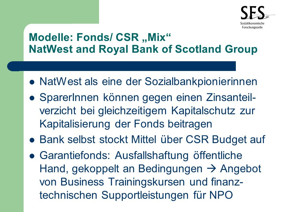 "Modelle: Fonds/ CSR ""Mix NatWest and Royal Bank of Scotland Group"