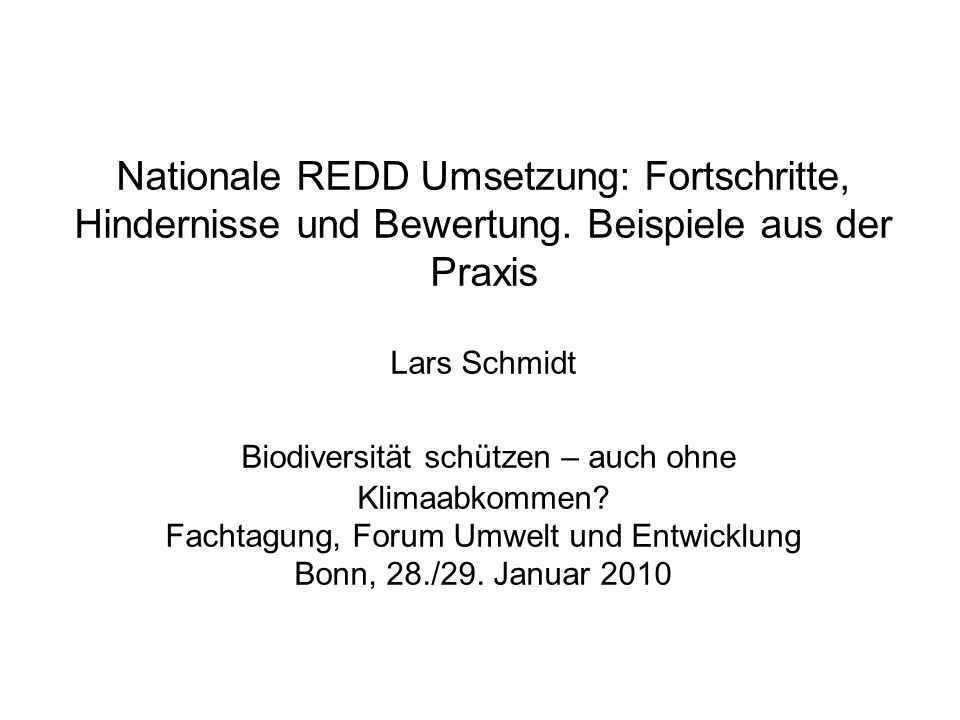 Nationale REDD Umsetzung: Fortschritte, Hindernisse und Bewertung