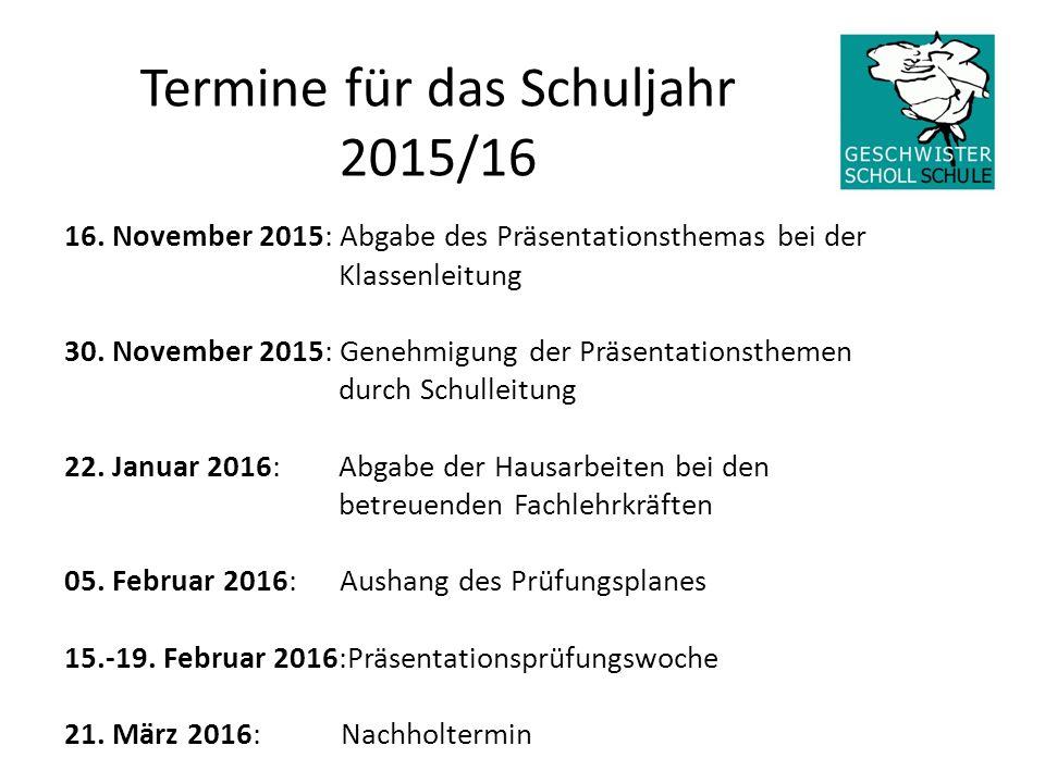 Termine für das Schuljahr 2015/16