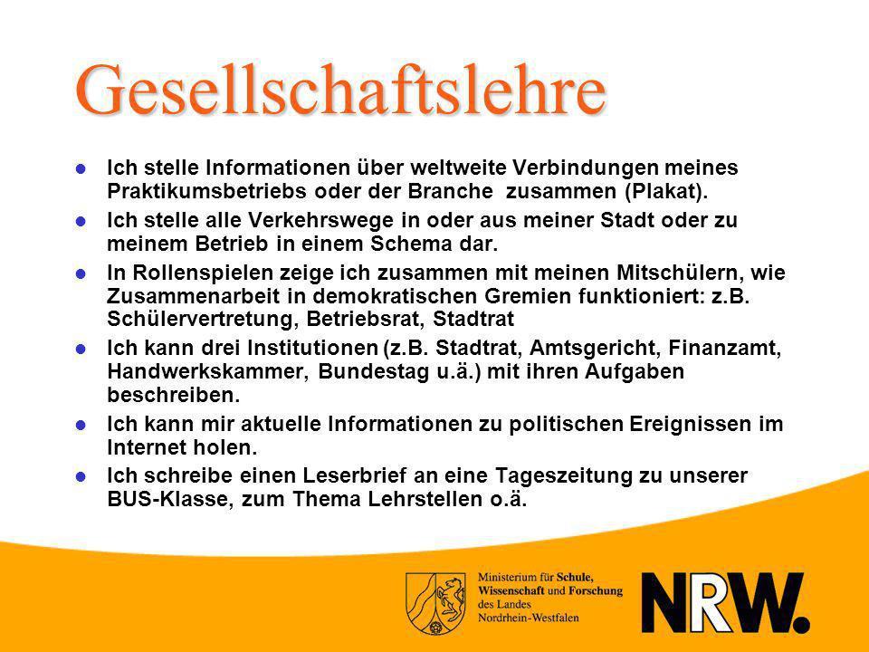 Gesellschaftslehre Ich stelle Informationen über weltweite Verbindungen meines Praktikumsbetriebs oder der Branche zusammen (Plakat).