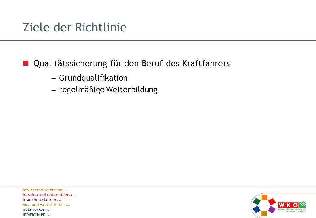 Ziele der Richtlinie Qualitätssicherung für den Beruf des Kraftfahrers