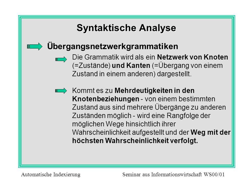 Syntaktische Analyse Übergangsnetzwerkgrammatiken