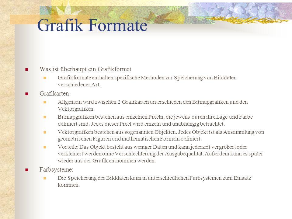 Grafik Formate Was ist überhaupt ein Grafikformat Grafikarten: