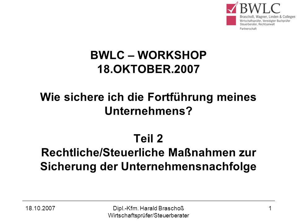 Dipl.-Kfm. Harald Braschoß Wirtschaftsprüfer/Steuerberater