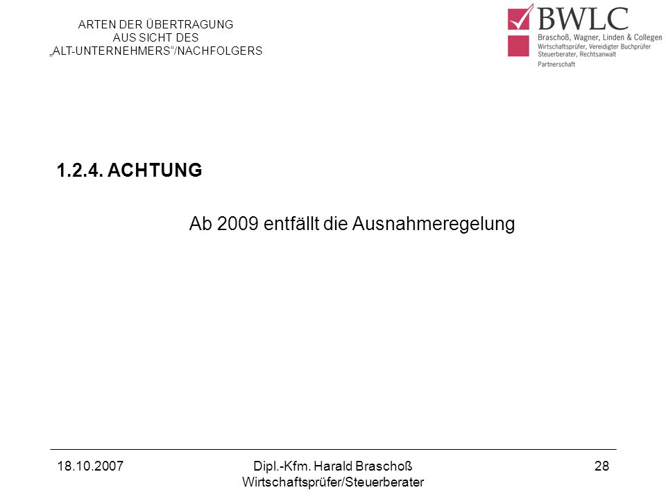 Ab 2009 entfällt die Ausnahmeregelung
