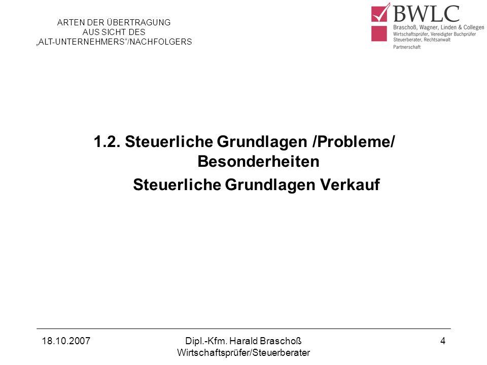 1.2. Steuerliche Grundlagen /Probleme/ Besonderheiten
