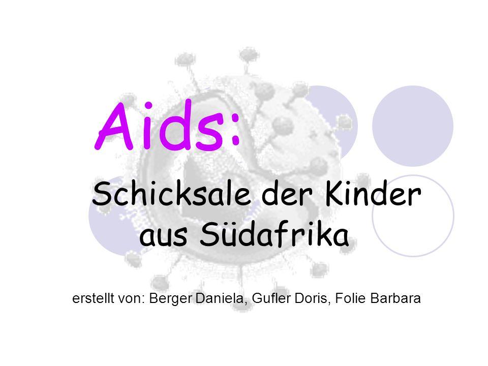 Aids: Schicksale der Kinder aus Südafrika
