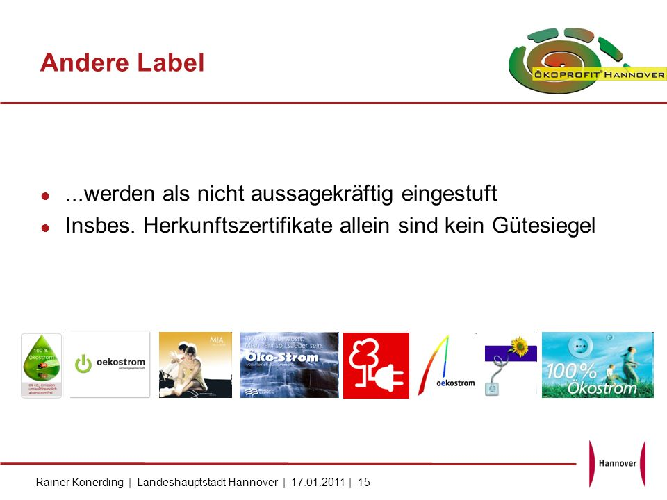 Andere Label ...werden als nicht aussagekräftig eingestuft