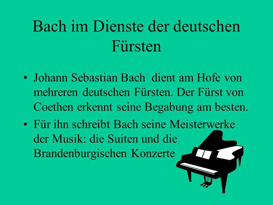 Bach im Dienste der deutschen Fürsten