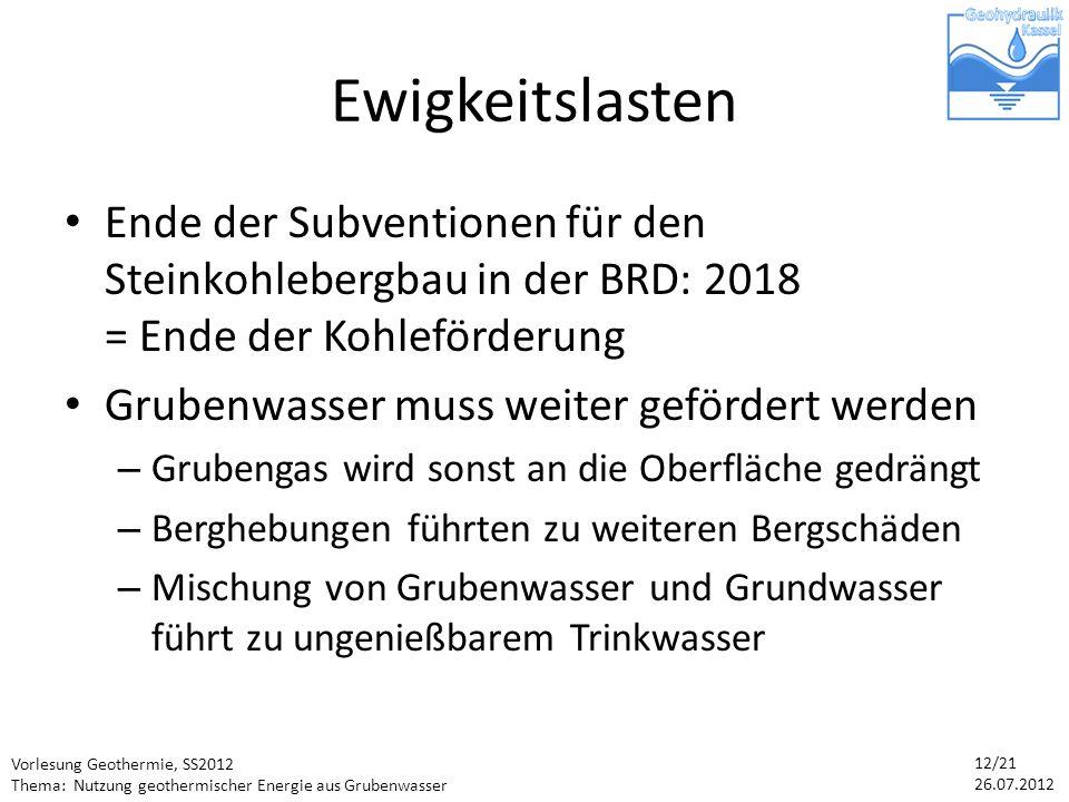 Ewigkeitslasten Ende der Subventionen für den Steinkohlebergbau in der BRD: 2018 = Ende der Kohleförderung.