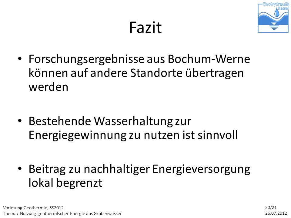 Fazit Forschungsergebnisse aus Bochum-Werne können auf andere Standorte übertragen werden.