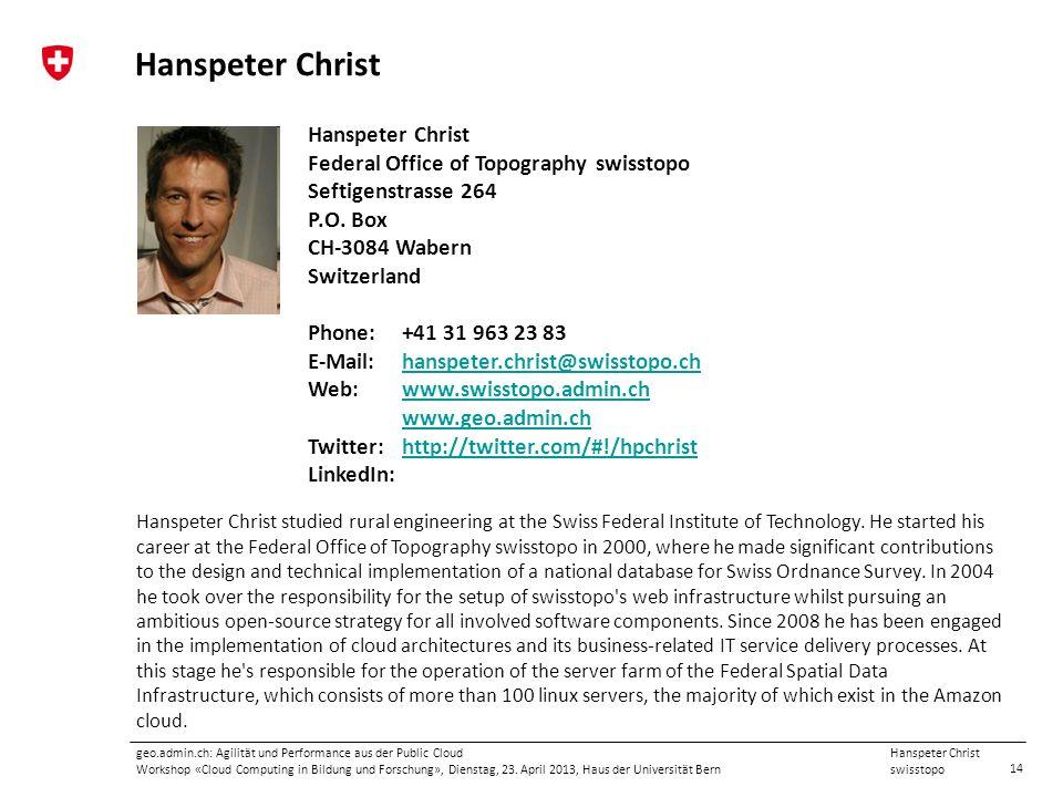 Hanspeter Christ Hanspeter Christ Federal Office of Topography swisstopo Seftigenstrasse 264 P.O. Box CH-3084 Wabern.