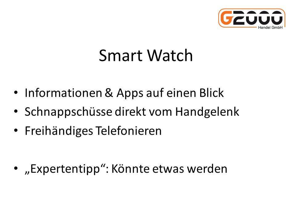 Smart Watch Informationen & Apps auf einen Blick