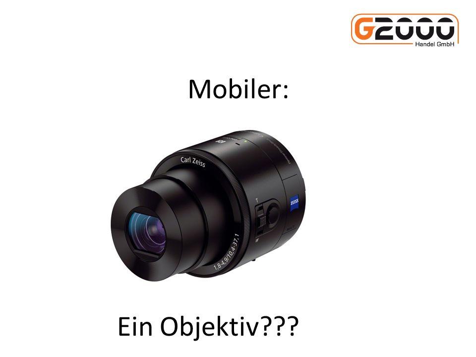 Mobiler: Ein Objektiv