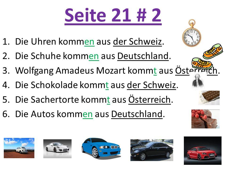 Seite 21 # 2 Die Uhren kommen aus der Schweiz.