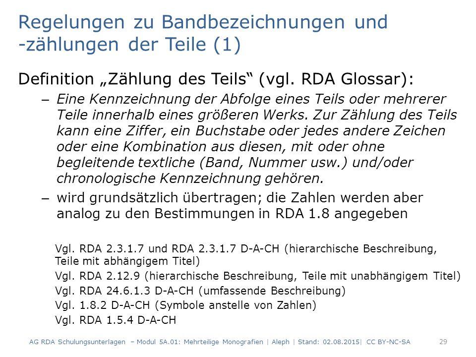 Regelungen zu Bandbezeichnungen und -zählungen der Teile (1)
