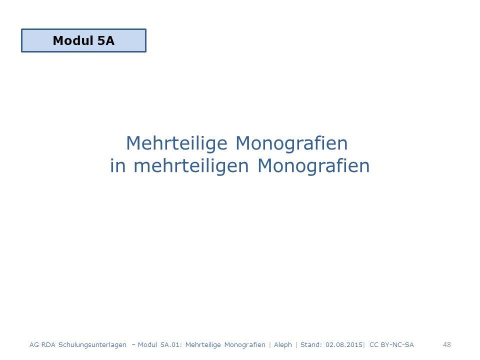 Mehrteilige Monografien in mehrteiligen Monografien