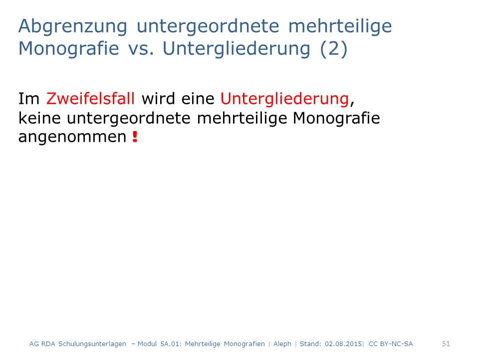 Abgrenzung untergeordnete mehrteilige Monografie vs