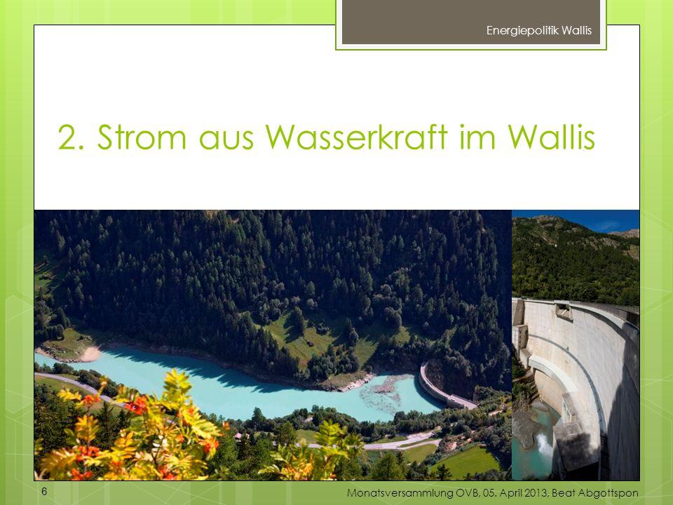 2. Strom aus Wasserkraft im Wallis