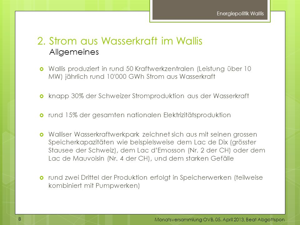 2. Strom aus Wasserkraft im Wallis Allgemeines
