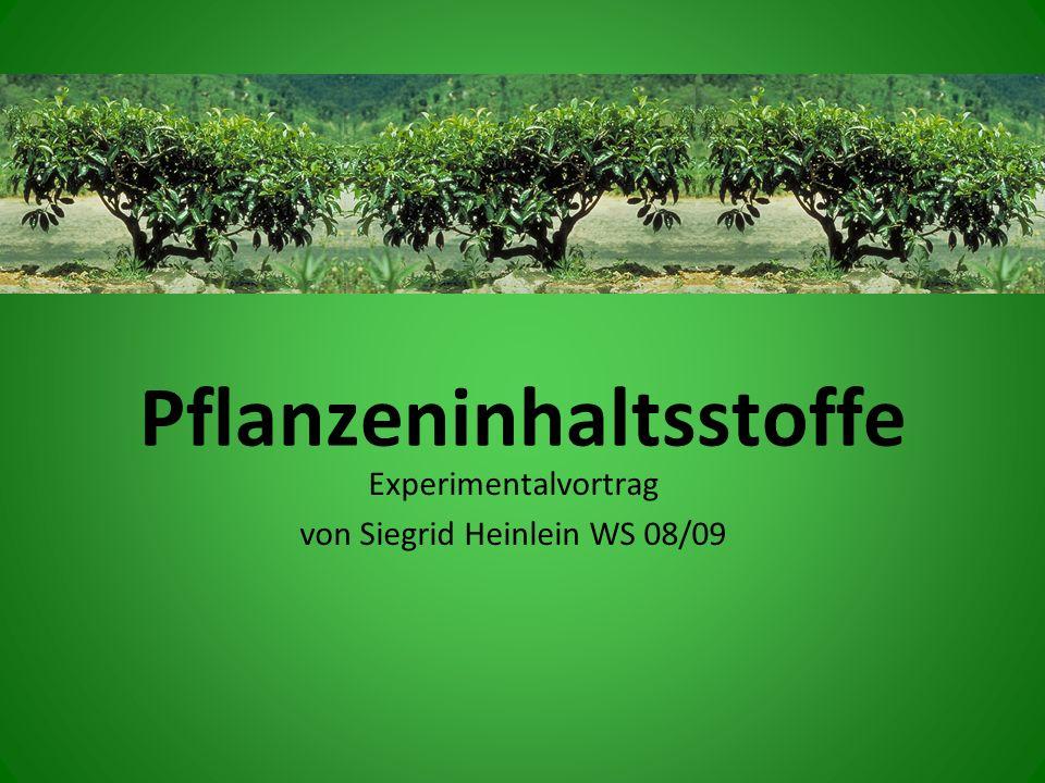 Pflanzeninhaltsstoffe