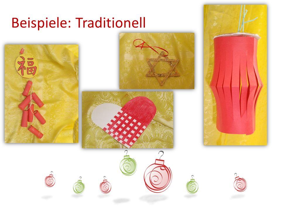 Beispiele: Traditionell