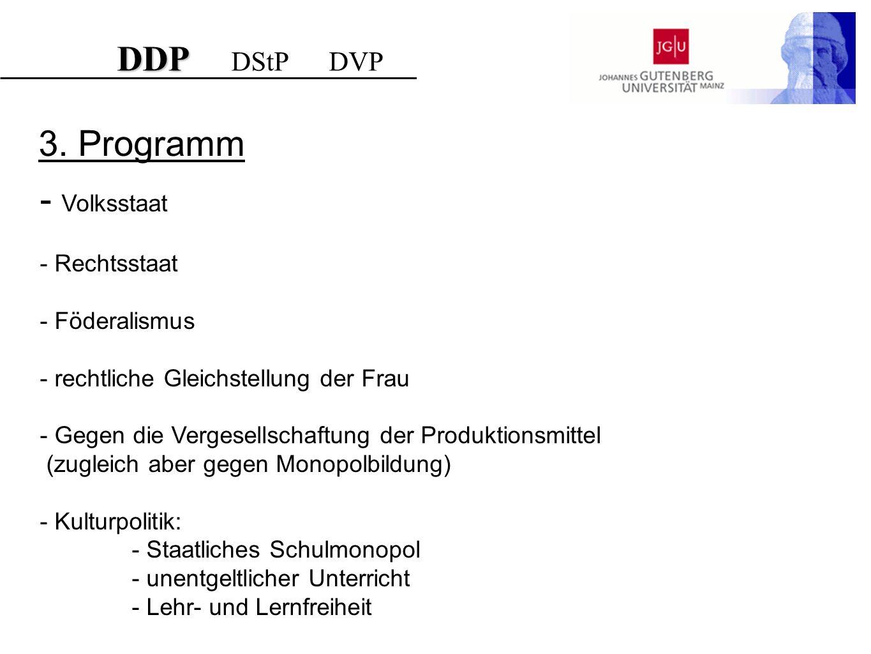 DDP DStP DVP 3. Programm Volksstaat Rechtsstaat Föderalismus