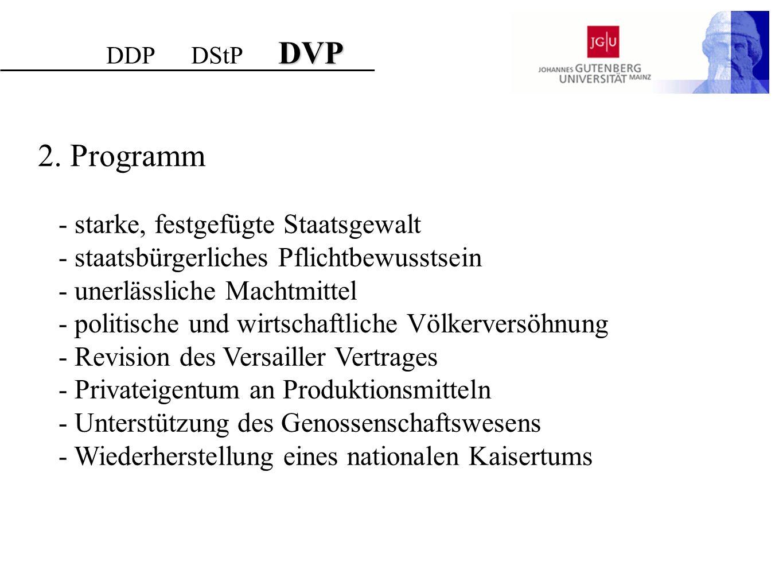 2. Programm - starke, festgefügte Staatsgewalt