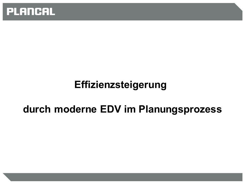 durch moderne EDV im Planungsprozess